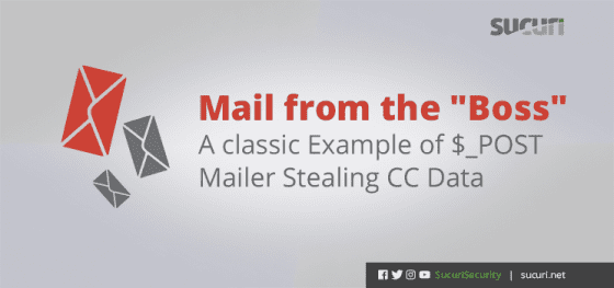 Mail from the 'Boss' – A Classic Example of a $_POST Mailer Stealing CC Data
