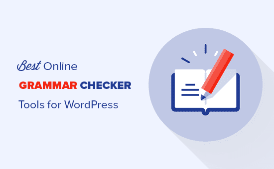 Online grammar checker tools for WordPress