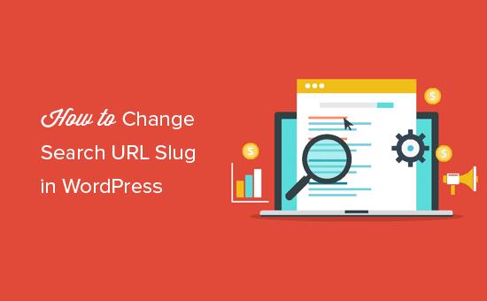 Changing default WordPress search URL slug