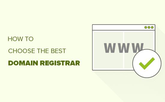 Choosing the best domain registrar