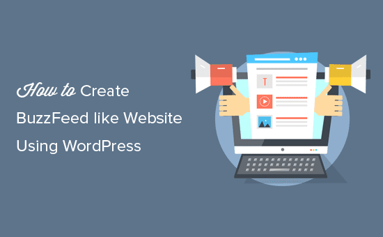 Making a BuzzFeed like website using WordPress