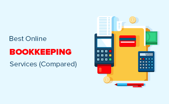 Comparing the best online bookkeeping services for small businesses