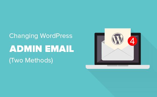 Changing WordPress admin email