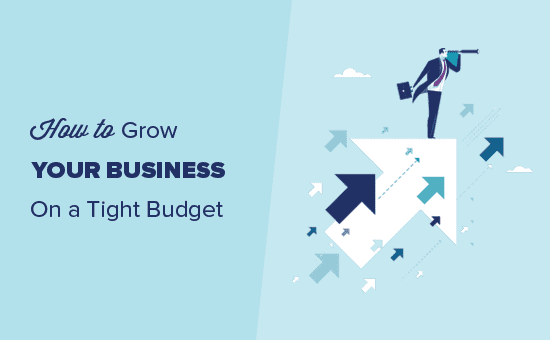 How to grow your business on a shoestring budget