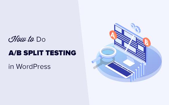 Split testing in WordPress using Google Analytics