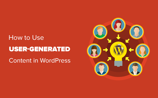 How to use user-generated content in WordPress