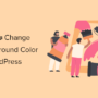 How to Change Background Color in WordPress (Beginner's Guide)